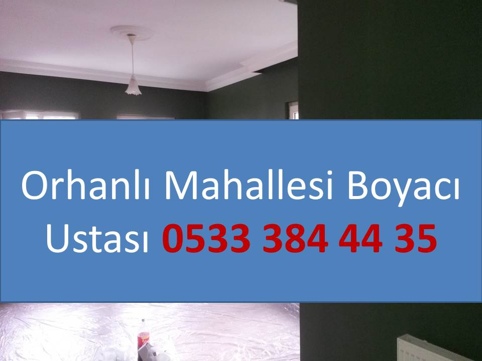 ORHANLI MAHALLESİ BOYACI USTASI