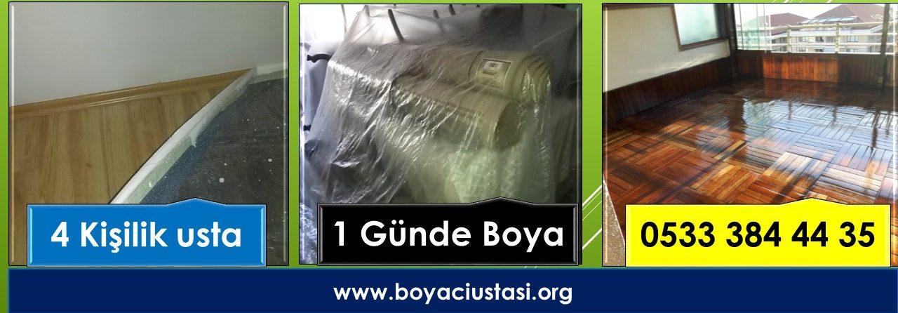 İstanbul Boyacı Ustası 4 Kişilik  Usta ile 1- Günde Boya Badana